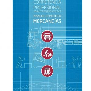 ¡ACTUALIZADO! Manual Competencia Profesional Específico Mercancías