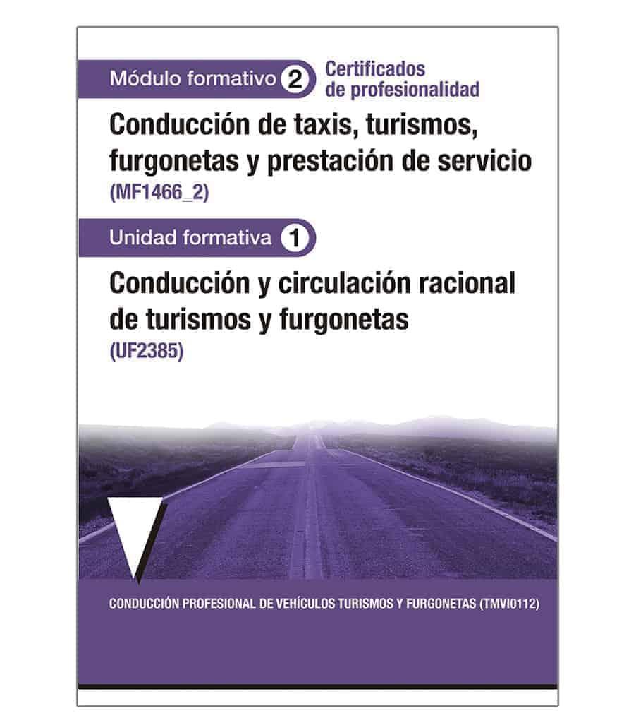 Conducción y circulación racional de turismos y furgonetas (UF2385) (TMVI0112)