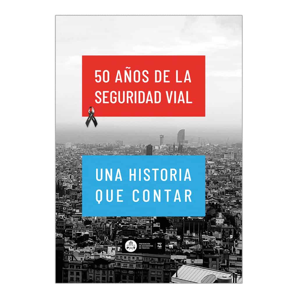 """50 Años de la Seguridad Vial """"Una historia que contar"""""""